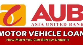 AUB Motor Vehicle Loan – How Much You Can Borrow Under It