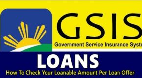 GSIS Loans – How To Check Your Loanable Amount Per Loan Offer