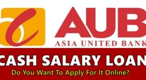 AUB Cash Salary Loan – Do You Want To Apply For It Online?