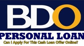 BDO PERSONAL LOAN – Can I Apply For This Cash Loan Offer Online?