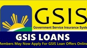 GSIS LOANS: Members May Now Apply For GSIS Loan Offers Online