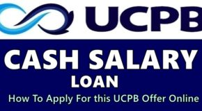 UCPB Cash Salary Loan – How To Apply For this UCPB Offer Online