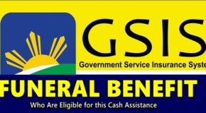 GSIS FUNERAL BENEFIT – Who Are Eligible For This Cash Assistance