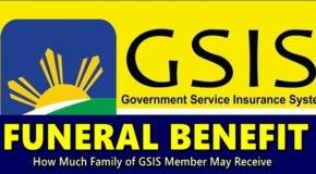GSIS FUNERAL BENEFIT – How Much Family of GSIS Member May Receive