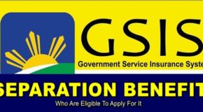 GSIS SEPARATION BENEFIT – Who Are Eligible To Apply For It