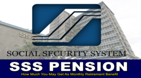SSS PENSION – How Much You May Get As Monthly Retirement Benefit