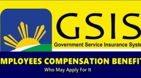 GSIS EMPLOYEES COMPENSATION BENEFIT – Who May Apply For It
