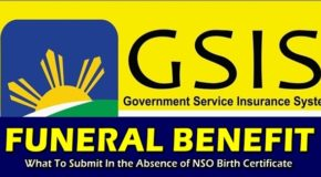 GSIS FUNERAL BENEFIT – What To Submit In the Absence of NSO Birth Certificate