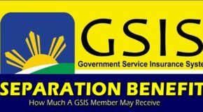 GSIS SEPARATION BENEFIT – How Much A GSIS Member May Receive