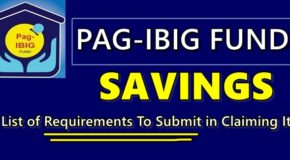 Pag-IBIG SAVINGS – List of Requirements To Submit in Claiming It