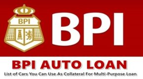BPI AUTO LOAN – List of Cars You Can Use As Collateral For Multi-Purpose Loan