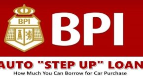 "BPI Auto ""Step Up"" Loan – How Much You Can Borrow For Car Purchase"