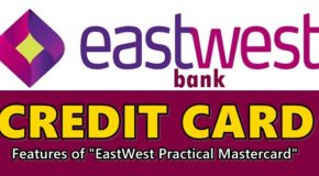 "EastWest Bank Credit Card – Features of ""EastWest Practical Mastercard"""