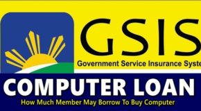 GSIS Computer Loan – How Much Member May Borrow To Buy Computer