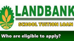 LANDBANK SCHOOL TUITION LOAN – Who Are Eligible To Apply For This Offer