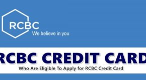RCBC CREDIT CARD – Who Are Eligible To Apply for RCBC Credit Card