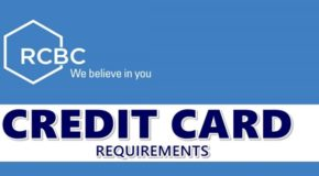 RCBC Credit Card Requirements – What You Must Prepare in Applying