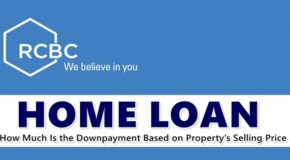 RCBC HOME LOAN: How Much Is the Downpayment Based on Property's Selling Price