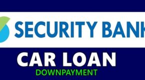 Security Bank Car Loan Downpayment – How Much You Must Prepare