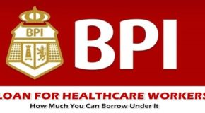 BPI Loan for Healthcare Workers – How Much You Can Borrow Under It