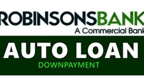 Robinsons Bank Auto Loan Downpayment – How Much You Must Prepare?
