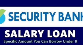 Security Bank Salary Loan – Specific Amount You Can Borrow Under It