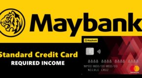 Maybank Standard Credit Card – How Much Is the Required Income in Applying
