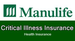 Manulife Critical Illness Insurance – Features & Benefits of This Health Plan