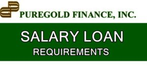 Puregold Finance Salary Loan – List of Requirements in Applying For It