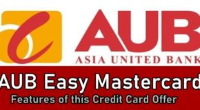 AUB Easy Credit Card – Features of this Asia United Bank Credit Card Offer