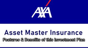 AXA Asset Master Insurance: Features & Benefits of this Investment Plan
