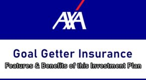 AXA Goal Getter Insurance – Features & Benefits of This Investment Plan
