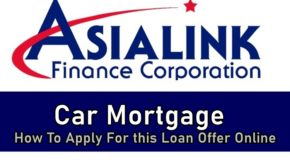 Asialink Car Mortgage – How To Apply For this Loan Offer Online