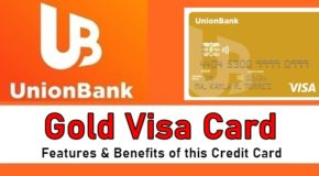UnionBank Gold Visa Card – Features & Benefits of this Credit Card Offer