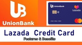 UnionBank Lazada Credit Card – Features & Benefits of Being A Credit Cardholder